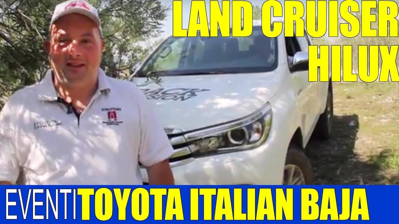 Photo of Video Toyota Test drive 4×4 Land Cruiser Hilux Pordenone Italian Baja