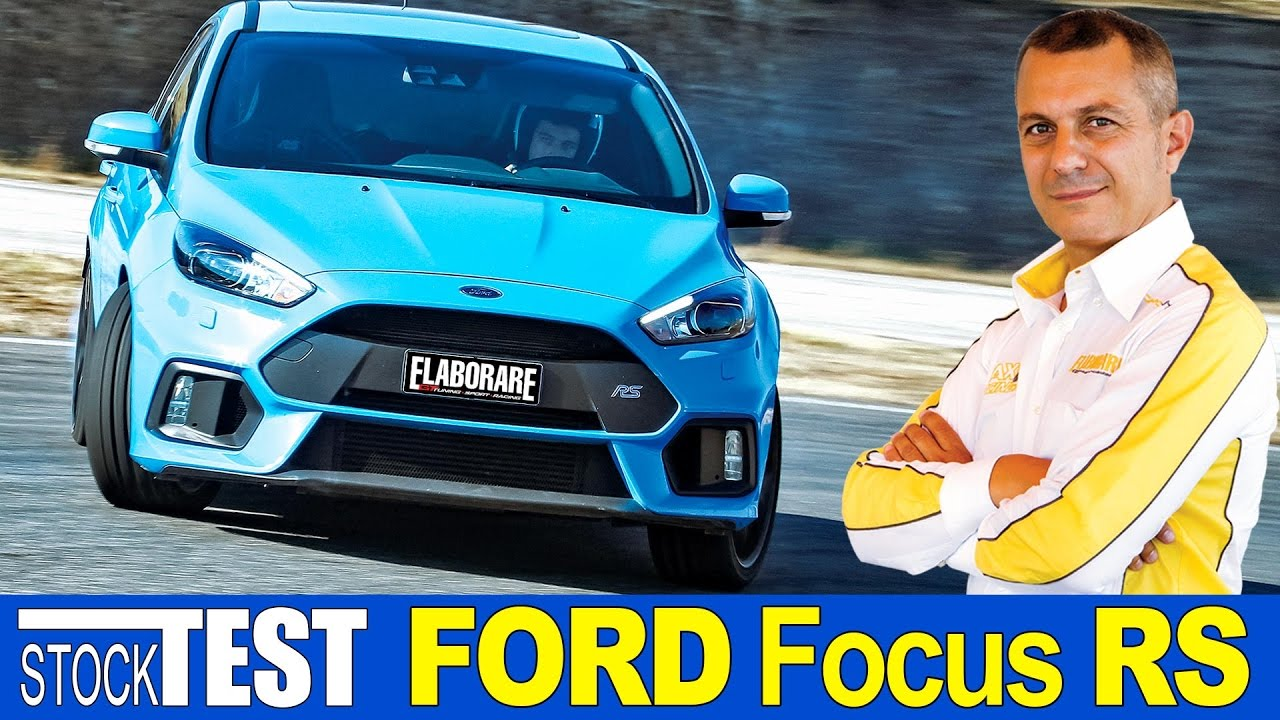 Photo of VIDEO Ford Focus RS || Test Prova Pista