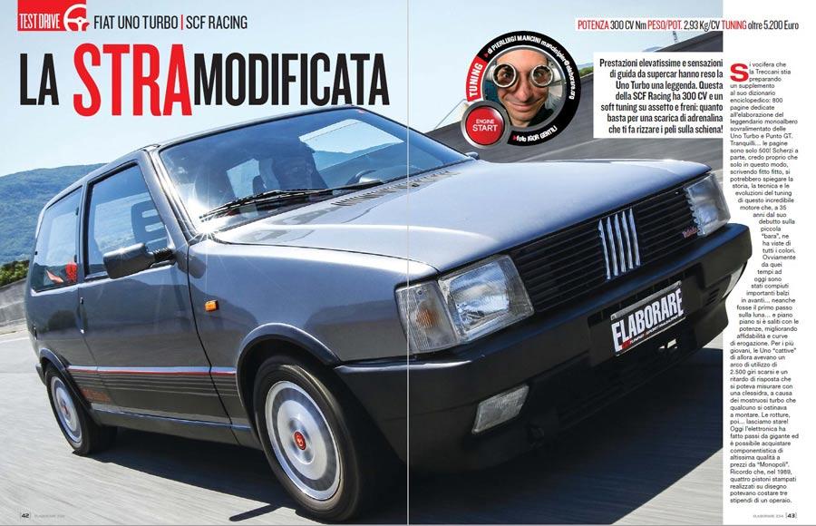 La Fiat Uno Turbo (1.a serie) è stata oggetto di grandi elaborazioni