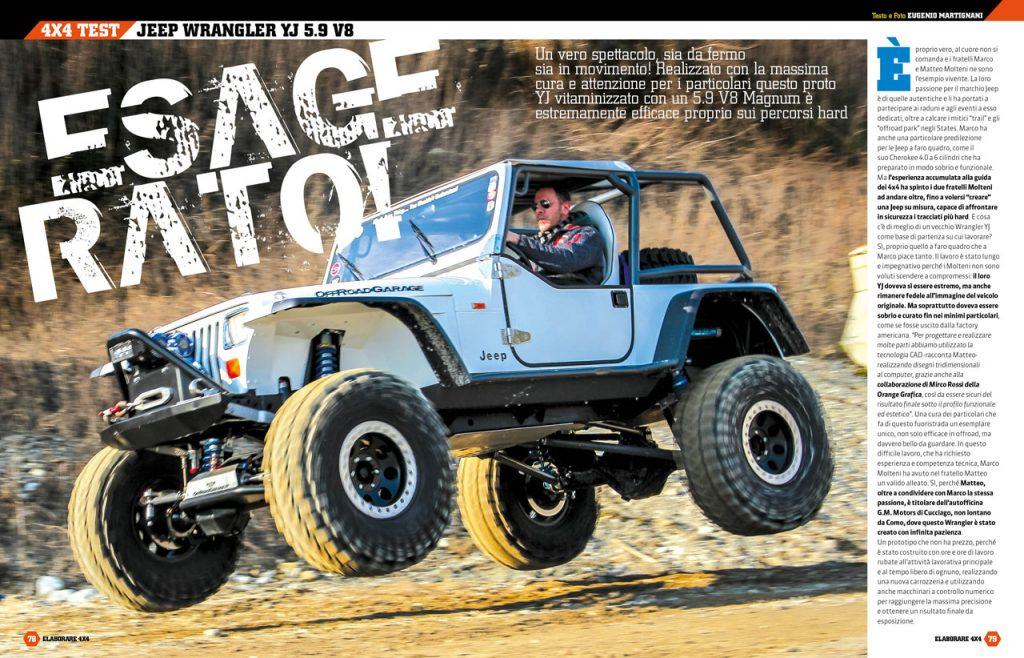 Jeep Wrangler YJ 5.9 V8 un fuoristrada preparatissimo ed estremo!